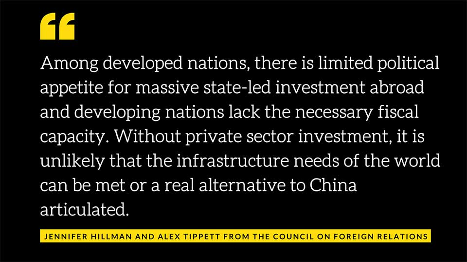 If the U.S. is Going to Compete Against China's BRI, Then It's Going to Have to Mobilize the Private Sector… And That Won't Be Easy